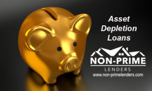 Asset Depletion Loans